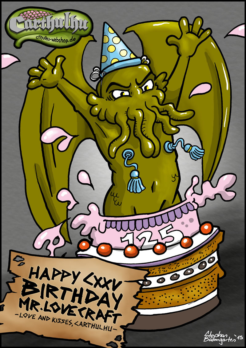Carthulhu - Happy Birthday Mr. Lovecraft!