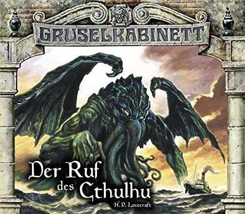 H.P. Lovecraft: Der Ruf des Cthulhu (Gruselkabinett Gruselkabinett 114/115)