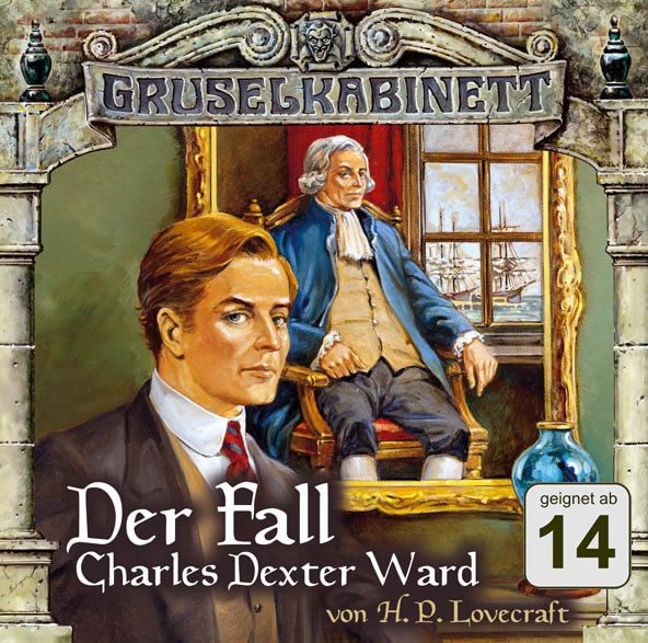 H.P. Lovecraft: Der Fall Charles Dexter Ward (2 CDs) - Gruselkabinett 24/25