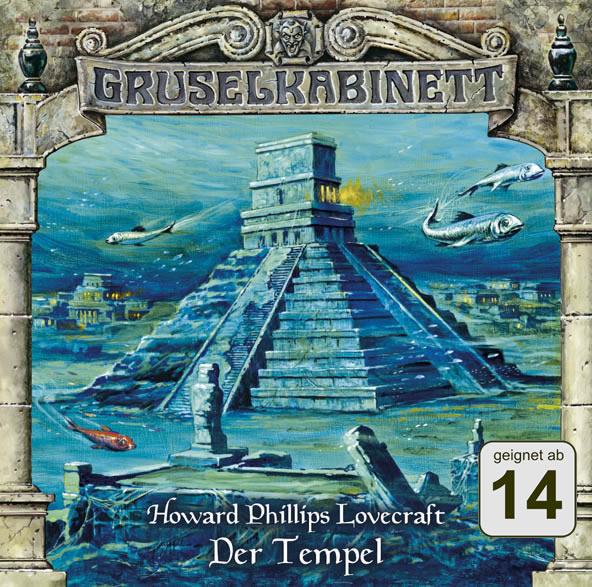 H.P. Lovecraft: Der Tempel (Gruselkabinett Folge 39)